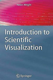 Introduction to Scientific Visualization von Wright, Helen | Buch | Zustand gut