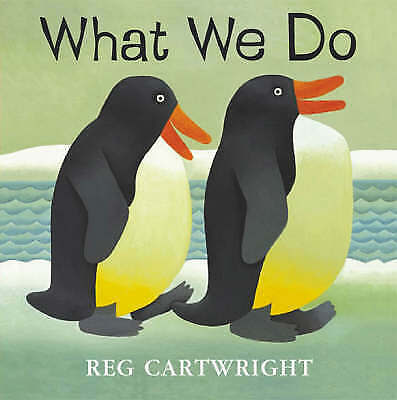 1 of 1 - What We Do, Cartwright, Reg, Very Good Book