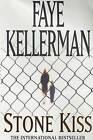 Stone Kiss by Faye Kellerman (Paperback, 2002)