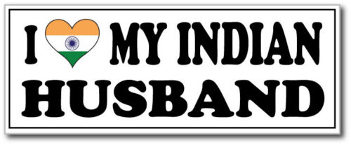 India South Asia I LOVE MY INDIAN HUSBAND Fun Vinyl Sticker 24cm x 11cm