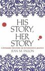 His Story, Her Story: A Literary Mystery of Renaissance France by Jean M Fallon (Hardback, 2003)