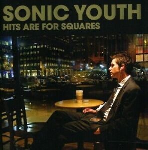 SONIC-YOUTH-Hits-Are-For-Squares-CD-BRAND-NEW-Best-Of