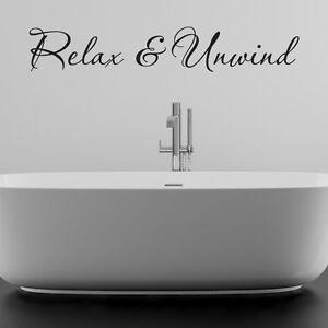 Relax And Unwind Bathroom Wall Sticker Vinyl Art Decal Quotes W97 Ebay