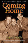 Coming Home: A Soldier Returns from Korea by Daniel Wolfe (Paperback / softback, 2010)