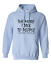 Pullover-Hooded-hoodie-sweatshirt-The-More-Talk-To-People-More-I-Love-My-Cat thumbnail 6