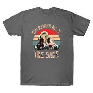 You Remind Me of The Babe Vintage T-Shirt