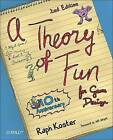 Theory of Fun for Game Design by Raph Koster (Paperback, 2013)