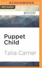 Puppet Child by Talia Carner (2016, MP3 CD, Unabridged)