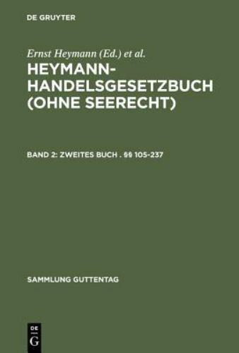 Handelsgesetzbuch: Kommentar: By Ernst Heymann, Norbert Horn