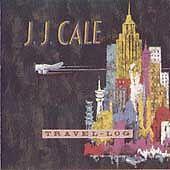Travel-Log, J.J. Cale, Good