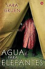 Agua para elefantes (Narrativa (Punto de Lectura)) (Spanish Edition)