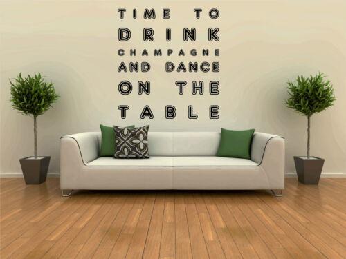 Temps de boire de Champagne et de danse Citation Wall Sticker autocollant Graphique Vinyle Large