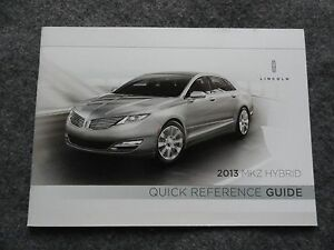 2013 lincoln mkz hybrid quick reference guide owners manual rh ebay com 2016 Lincoln MKZ Hybrid 2008 Lincoln MKZ Hybrid