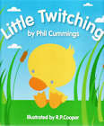 Little Twitching by Phil Cummings (Hardback, 2008)
