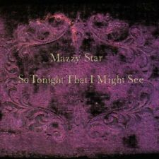Mazzy Star - So Tonight That I Might See [Vinyl New]