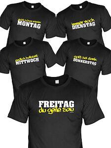 Details Zu Sprüche T Shirt Wochentage Arbeitsshirt Coole Lustige Tage T Shirt Arbeit