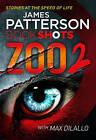 Zoo 2: BookShots by James Patterson (Paperback, 2016)