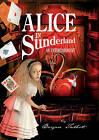 Alice in Sunderland: An Entertainment by Bryan Talbot (Hardback, 2007)