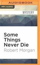 Teddy London Supernatural Detective: Some Things Never Die by Robert Morgan...