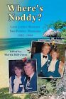 Where's Noddy?: Love Letters Between Two Pontins' Bluecoats 1982 - 1984 by Martin Hill-Jones (Paperback, 2013)
