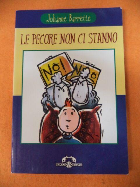 Book Libro LE PECORE NON CI STANO Johanne Barrette 2001 SALANI I CRICETI (L21)