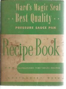 NL-011 - Recipe Book for Ward's Magic Seal Best Quality Pressure Sauce Pan 1947