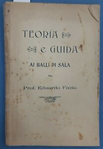 1911 - FAZIO, Eduardo - TEORIA E GUIDA AI BALLI DI SALA
