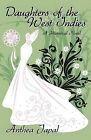 Daughters of the West Indies: A Historical Novel by Anthea Japal (Paperback / softback, 2012)