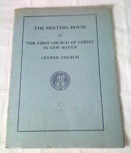 New-Haven-CT-034-The-First-Church-of-Christ-in-New-Haven-034-1935-Booklet