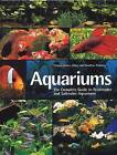 Aquariums: The Complete Guide to Freshwater and Saltwater Aquariums by Christian Piednoir, Thierry Maitre-Alain (Paperback / softback, 2009)