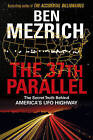The 37th Parallel: The Secret Truth Behind America's UFO Highway by Ben Mezrich (Paperback, 2016)