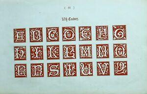 1865 Ornamental Alfabeto Estampado ~ 16th Siglo