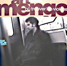++ART MENGO ou trouver les violons/viens, je te hais MAXI 1990 CBS VG++