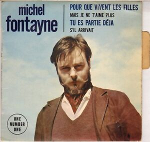 """MICHEL FONTAYNE """"POUR QUE VIVENT LES FILLES"""" 60'S EP ONE NUMBER ONE 2003 - France - État : Occasion : Objet ayant été utilisé. Consulter la description du vendeur pour avoir plus de détails sur les éventuelles imperfections. Commentaires du vendeur : """"Pochette : TRES BON (VG++) .Disque : TRES TRES BON (VG+++) .Label : EX - France"""