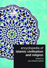 Encyclopedia of Islamic Civilisation and Religion by Taylor & Francis Ltd (Paperback, 2009)