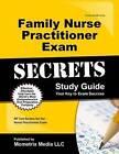 Family Nurse Practitioner Exam Secrets: NP Test Review for the Nurse Practitioner Exam by Mometrix Media LLC (Paperback / softback, 2016)