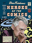 Heroes of the Comic Books: 75 Portraits of the Pioneering Legends of American Comic Books by Drew Friedman (Hardback, 2014)
