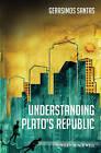 Understanding Plato's  Republic by Gerasimos Santas (Hardback, 2010)