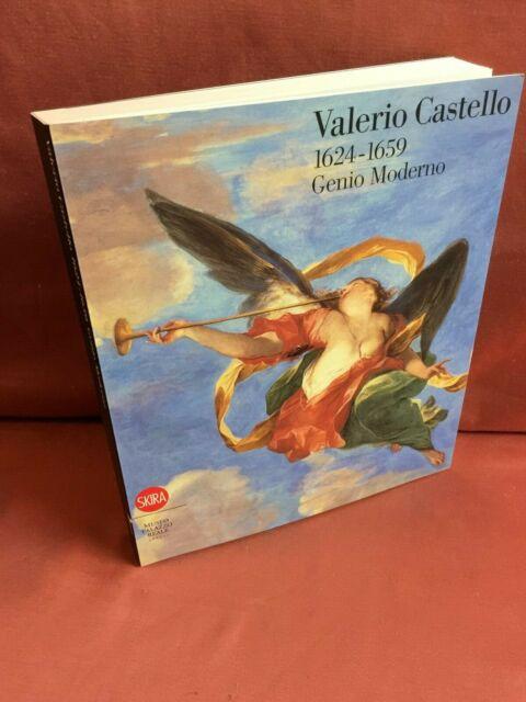 VALERIO CASTELLO 1624-1659 GENIO MODERNO Gallo Leoncini Manzitti Sanguineti