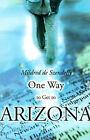 One Way to Get to Arizona by Mildred de Szendeffy (Paperback / softback, 2000)