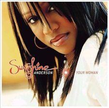 Sunshine Anderson, Your Woman, Excellent Soundtrack