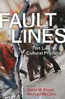 Fault Lines: Tort Law as Cultural Practice by Stanford University Press (Paperback, 2009)