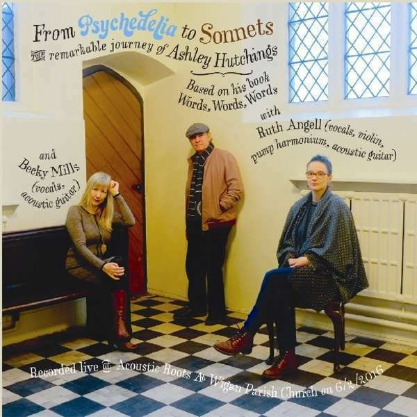 Hutchings Ashley - From Psychedelia To Sonnets NEW CD