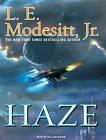 Haze by L. E. Modesitt (CD-Audio, 2009)