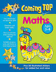 Coming Top: Maths - Ages 3-4: 60 Gold Star Stickers - Plus 30 Illustrated Stickers for Added Fun and Value by Anness Publishing (Paperback, 2015)