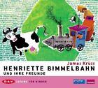 Henriette Bimmelbahn und ihre Freunde von James Krüss (2009)
