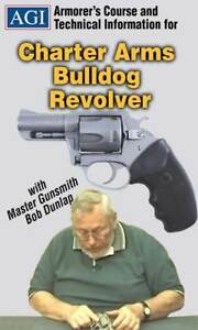 Details about AGI Charter Arms Bulldog Revolver Armorers Gunsmith Assembly  & Disassembly DVD