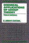 Chemical Applications of Group Theory by F. Albert Cotton (Hardback, 1990)