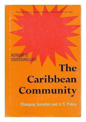 The Caribbean community : changing societies and U.S. policy