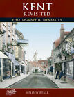 Francis Frith's Kent Revisited by Francis Frith, Melody Ryall (Hardback, 2006)